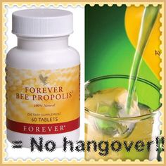 Having a big night??! Take one bee propolis tablet with water before bed along with your daily dose of aloe vera gel drink to prevent a hangover!   http://www.healeraloe.flp.com/