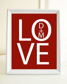 Personalized Love print from Etsy, but you could do it yourself.
