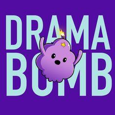 Drama Bomb T-Shirt Adventure Time TeeTurtle
