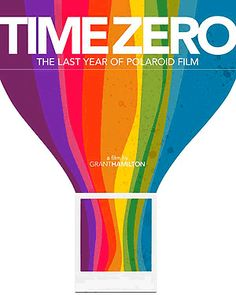 """Grant Hamilton's documentary film, """"Time Zero,"""" the last year of Polaroid film, will debut at the Independent Film Festival Boston on 28 April. I hope we can see this movie in Japan!!"""