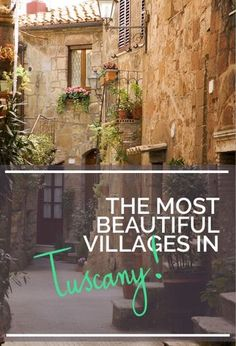 The most beautiful villages in Tuscany. , Most Beautiful Towns and Villages in Tuscany, Cinque Terre, European Vacation, Italy Vacation, Italy Trip, Pisa, Portugal Porto, Places To Travel, Places To Visit, Kids Places
