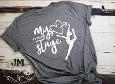 My Heart is on Stage Bella Canvas Shirt Dance Shirt Dance Mom - Funny Mom Shirts - Ideas of Funny Mom Shirts - My Heart is on Stage Bella Canvas Shirt Dance Shirt Dance Mom Dance Moms Quotes, Dance Moms Funny, Dance Outfits, Cute Outfits, Dance Dresses, Dance Mom Shirts, Dance Recital, Dance Class, Dance Gifts