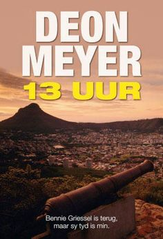Deon Meyer is a top-selling South African crime thriller author, whose books have been translated into 28 languages Great Books, My Books, Who Book, Afrikaans, No One Loves Me, Over The Years, Fiction, Sayings, Reading