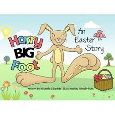 Harry Bigfoot - An Easter Story (Kindle Edition)