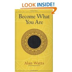 Become What You Are: Alan Watts
