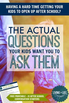 PARENTS: What Your Kids REALLY Want You to Ask Them After School. These are great for helping my kids open up instead of not answering at all!