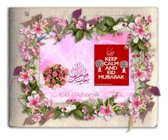 """""""Keep clam and eid mubarak"""" by catwvw ❤ liked on Polyvore"""