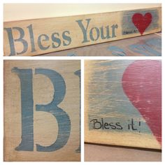 Bless your <3 $25.00