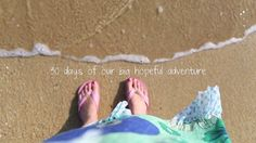 30 days of our big hopeful adventure