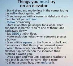 I have to do one of these at least once in my life