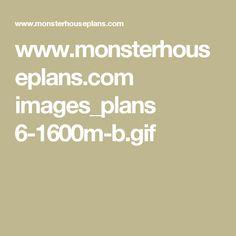 www.monsterhouseplans.com images_plans 6-1600m-b.gif