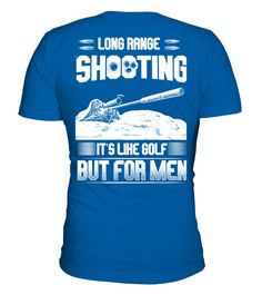 """# Long Range Shooting - Like Golf .  HOW TO ORDER:1. Select the style and color you want:2. Click """"Reserve it now""""3. Select size and quantity4. Enter shipping and billing information5. Done! Simple as that!TIPS: Buy 2 or more to save shipping cost!This is printable if you purchase only one piece. so don't worry, you will get yours.Guaranteed safe and secure checkout via:Paypal 