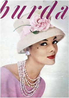 Burda Magazine, 1959.... I would have rocked the fashion in this era. Love the Pearls and the hat