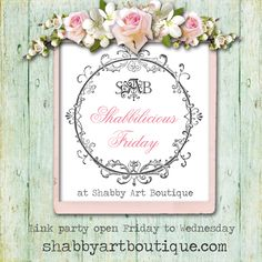 Shabbilicious Friday is a weekly link party that welcomes all your 'shabbilicious gorgeousness' to inspire and be inspired. http://shabbyartboutique.com