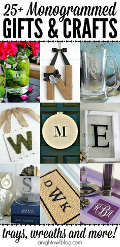Monogrammed Gifts and Crafts - such a great list of easy diy monogram projects! Perfect handmade gifts!