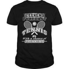 Tennis T Shirt Weekend Forecast With A Change Of Drinking tennis outfit, tennis design, tennis drills Tennis Funny, Basketball Funny, Tennis Games, Tennis Tips, Serena Williams, Drinking Shirts, Drinking Jenga, Tennis Photography, Tennis World