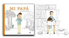 MI PAPÁ | Thule Libros Ilustrados Illustration, Nursery Songs, Hiding Spots, Parks, Illustrations