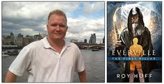 "Mark your calendars, because on Sunday, 12 May 2013, starting at midnight PST to Thursday, 16 May 2013, ending at 11:59p PST, author Roy Huff will be offering his book, ""Everville: The First Pillar,"" absolutely free on Amazon.com."