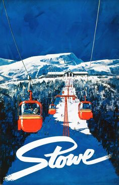 Another Stowe Vermont Vintage Poster...we love these! #stowe #ski