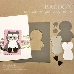 Animal Punch Art Racoon using Penguin Builder Punch card from Dawn Olchefske #dostamping #HowdSheDOthat #stampinup #punchart P Punch Art Cards, Stamping Up, Card Templates, Homemade Cards, Stampin Up Cards, Note Cards, Penguins, Christmas Cards, Cute Animals