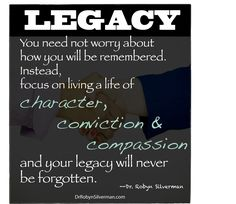 Love this one! Legacy quotes, Inspirational quotes