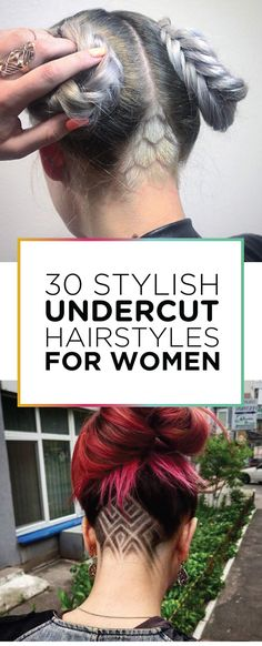 30 Stylish Undercut Hairstyles for Women
