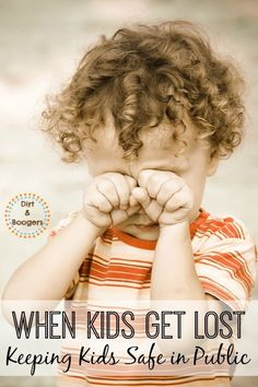 When Kids Get Lost in Public- Great idea and tips here for keeping your kids safe when life takes you out into the public world.