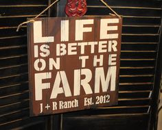 LIFE is Better at the FARM by TheGingerbreadShoppe on Etsy, $24.95