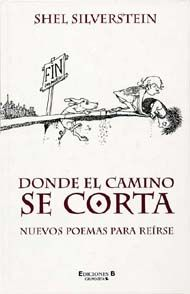 Donde el Camino se Corta (Where the Sidewalk Ends) (Spanish) Shel Silverstein, Silly Words, Ink Illustrations, Reading, Books, Crocodiles, Spanish Class, Language Arts, Shadows