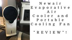 """OMG, our Newair Evaporative Air Cooler and Portable Cooling Fan is """"AWESOME""""! Portable Air Cooler, Evaporative Cooler, Technology Articles, Family Movie Night, Water Tank, Fan, Online Deals, Giveaways"""
