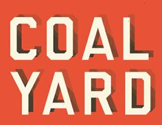 Coal Yard Whiskey Label by Jim Leszczynski Welcome Wagon, Whiskey Label, Typography, Yard, Letters, Projects, Type, Shadows, Graphic Art