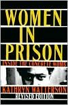 Women in Prison: Inside the Concrete Womb Enjoyed it made me angry of course on how are judicial system is and I would like to find a more updated statistic book in regards to prisons and women.