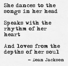 """""""And #loves from the depths of her #soul"""" -Dean Jackson"""