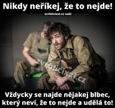 Nikdy neříkej, že to nejde. Funny Fails, Did You Know, Jokes, Challenges, Pictures, Marvel, Fictional Characters, Quote, Proverbs Quotes