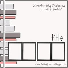 """Putting myself back out there (but not in """"that"""" way) :) Scrapbook Layout Sketches, 12x12 Scrapbook, Scrapbook Templates, Card Sketches, Scrapbook Paper Crafts, Scrapbooking Layouts, Paper Crafting, Washi Tape, Page Maps"""