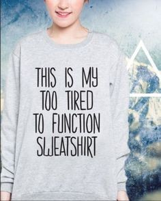FELPA-DONNA-FASHION-SLOGAN-TOO-TIRED-TO-FUNCTION-HAPPINESS-SWAG-HOODIE-UNISEX