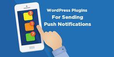 Best Send Push Notifications Plug-ins for WordPress | WebSurfMedia
