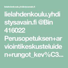 lielahdenkoulu.yhdistysavain.fi @Bin 416022 Perusopetuksen+arviointikeskusteluiden+rungot_kev%C3%A4t2014.pdf Ios