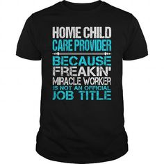Awesome Tee For Home Child Care Provider T Shirts, Hoodie. Shopping Online Now…