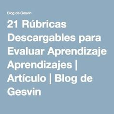 21 Rúbricas Descargables para Evaluar Aprendizajes | Artículo | Blog de Gesvin English Class, Learn English, Abc Guide, Foreign Language Teaching, Ap Spanish, Flipped Classroom, Goods And Services, Social Science, Primary School
