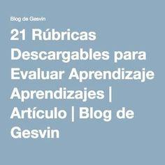 21 Rúbricas Descargables para Evaluar Aprendizajes   Artículo   Blog de Gesvin