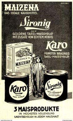 Original-Werbung/ Anzeige 1924 - MAISPRODUKTE MAIZENA / KARO / SIRONIG - Ca. 90 X 150 Mm - Werbung