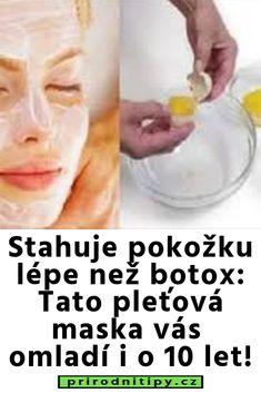 Stahuje pokožku lépe než botox: Tato pleťová maska vás omladí i o 10 let! Beauty Makeup, Let It Be, Fitness, Health, Medicine, Weights, Make Up Beauty, Health Care, Keep Fit