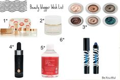 Be.You.tiful: Beauty Blogger Inspired Wish List