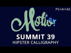 Summit 39 - Hipster Calligraphy - Photoshop - YouTube