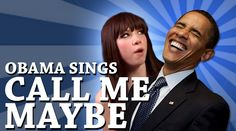 Barack Obama Singing Call Me Maybe  I love you back I threw a wish in the well, Don't ask me, I'll never tell I looked to you as it fell, And now you're...Share the joy
