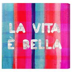 """""""La vita e bella."""" (Life is beautiful.) #quote #happiness #inspiration"""