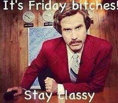 It's Friday bitches