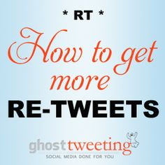 Why Retweets Equal Implied Endorsement (and How to Get More of Them)   http://www.ghosttweeting.com/how-to-get-more-retweets/
