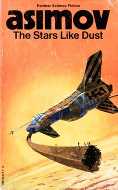 The Stars Like Dust by Isaac Asimov (Panther, 1975 edition). Cover illustration by Chris Foss.